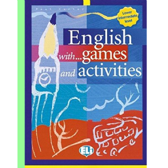English with… Games and Activities - Pre-Intermediate