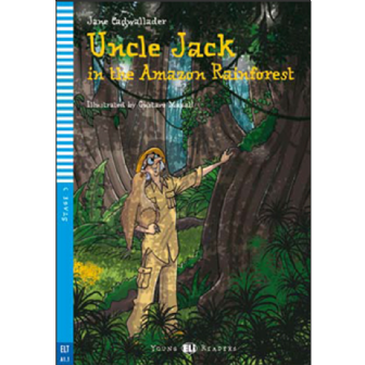 Uncle Jack in the Amazon Rainforest